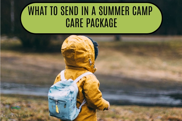 What To Send In A Summer Camp Care Package